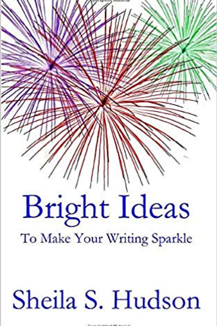 Bright Ideas To make Your Writing Sparkle