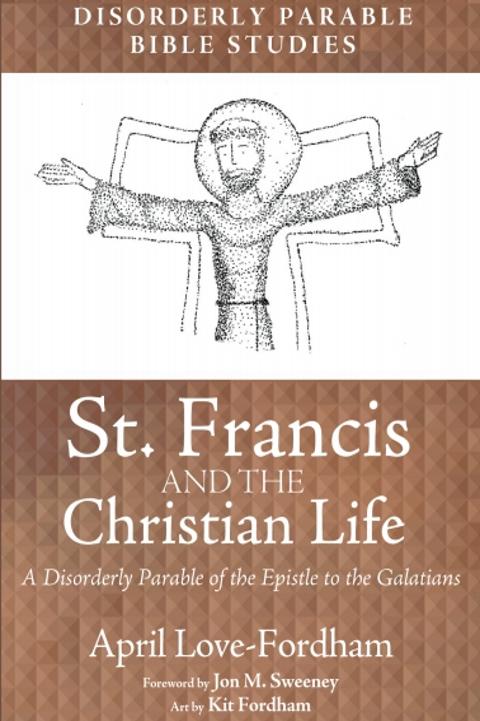 St. Francis & the Chrisitan Life