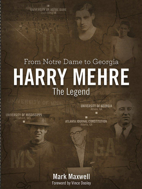 Harry Mehre From Notre Dame to Georgia - Hardcover