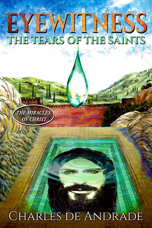 Eyewitness - The Tears of The Saints