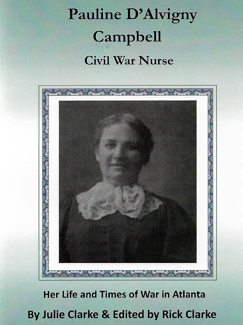 Pauline D'Alvigny Campbell - Civil War Nurse