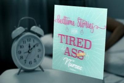Bedtime Stories for Tired As* Nurses
