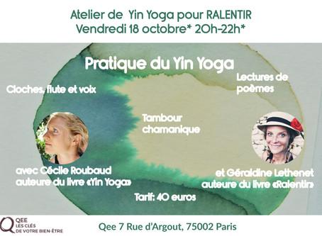 Atelier de Yin Yoga & Musique à Paris 18/10 RALENTIR!