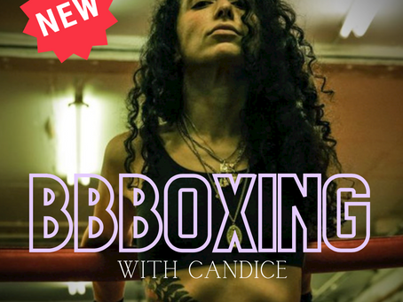 NEW: BBBoxing Class Tuesdays 11:00 - 11:45am with Candice