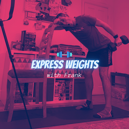 NEW: 30 minute Express Classes with Frank