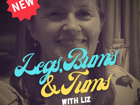 NEW: Legs, Bums and Tums Class Thursdays 6:30 - 7:15pm with Liz