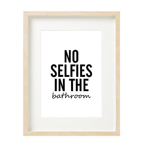 No Selfies