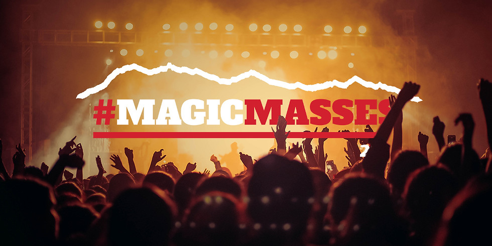 MAGIC MASSES