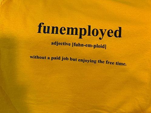 Funemployed Tee Yellow