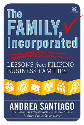 The Family Incorporated: Lessons from Filipino Business Families Book