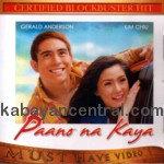 Paano Na Kaya VCD