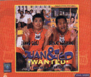 Wanted: Juan and Ted VCD