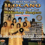 20 Best All-Time Ilocano Classic Hit Vol.12 - Mabuhay Singers