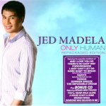 Only Human CD - Jed Madela