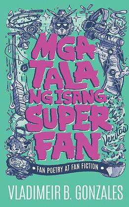 Mga Tala Ng Isang Super Fan Fan Poetry At Fan Fiction