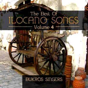 The Best of Ilocano Songs Vol.4 - Bukros Singers
