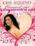 Blessings Of Love -Kris Aquino