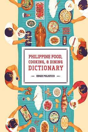 Philippine Food, Cooking, & Dining Dictionary Book