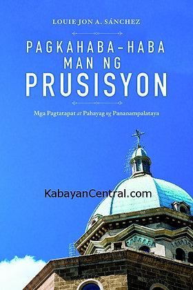 Pagkahaba-haba Man ng Prusisyon: Mga Pagtatapat at Pahayag ng Pananampalataya