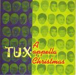 Jazz Tux An A Cappella Christmas CD - Tux