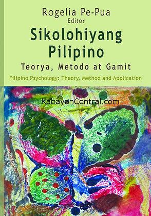 Sikolohiyang Pilipino: Teorya, Metodo at Gamit