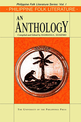 Philippine Folk Literature: An Anthology Book