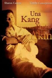 Una Kang Naging Akin DVD