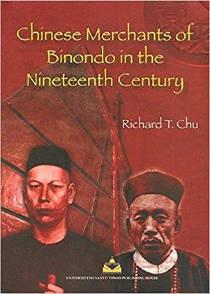 Chinese Merchants of Binondo in the Nineteenth Century Book