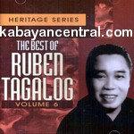 Best Of Ruben Tagalog Vol.6 Heritage Series - Ruben Tagalog