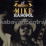 18 Greatest Hits - Mike Hanopol
