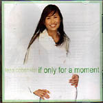 If Only For A Moment CD - Tess Cobankiat