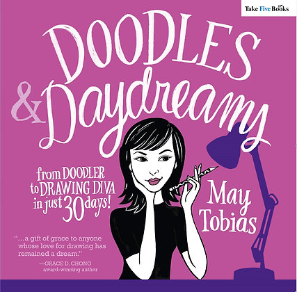Doodles and Daydreams: From Doodler to Drawing Diva in Just 30 Days! Book