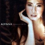 Someone Like Me CD - Alynna