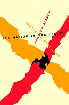 The Nation in Our Hearts: Essays In Mindanao Book