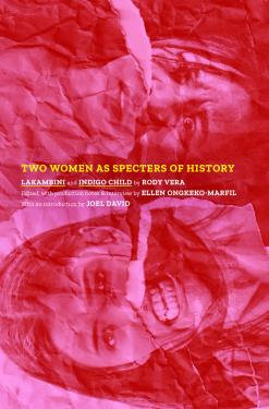Two Women as Specters of History: Lakambini and Indigo Child