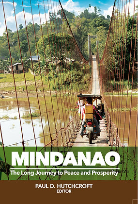 Mindanao: The Long Journey to Peace and Prosperity Book