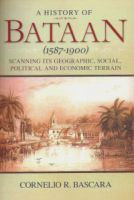 A History of Bataan (1587-1900) Book