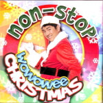 Non-Stop Wowowee Christmas CD - Willie Revillame