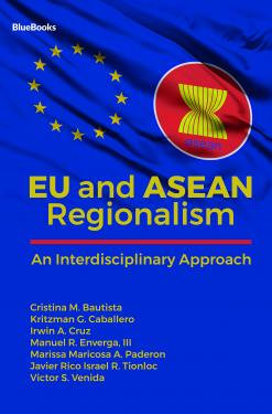 EU and Asean Regionalism: An Interdisciplinary Approach Book