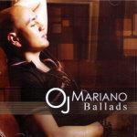 Ballads - OJ Mariano
