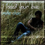 I Need Your Love CD - Mike Chan