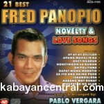 21 Best Novelty And Love Songs CD - Fred Panopio