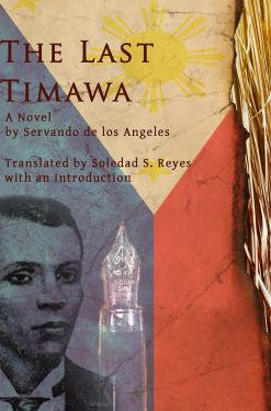 The Last Timawa: A Novel by Servando de los Angeles