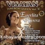 Visayan Jukebox Queen Vol.4 - Everlita Rivera