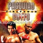 Pacquiao Vs. Cotto (Firepower) VCD