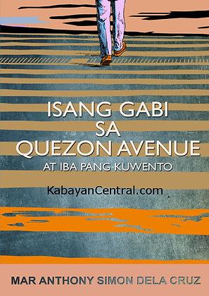 Isang Gabi sa Quezon Avenue at Iba Pang Kuwento