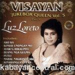 Visayan Jukebox Queen Vol.5 - Luz Loreto