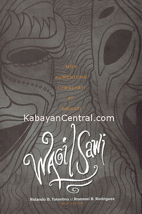 Wagi/Sawi Mga Kwentong Luwalhati at Pighati