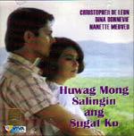 Huwag Mong Salingin ang Sugat Ko VCD