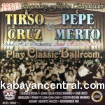 1950's Legendary Bandleader Vol.3 - Tirso Cruz & Pepe Merto